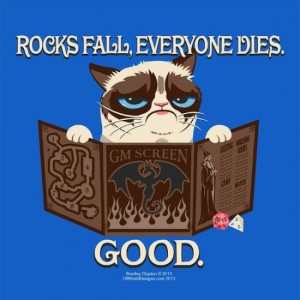 "Grumpy Cat GM: ""Rocks Fall. Everyone Dies. Good."" Grumpy Cat does not give good game master advice"