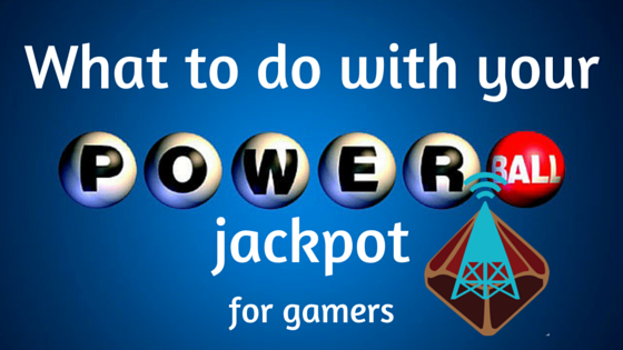 What to do with your Powerball jackpot