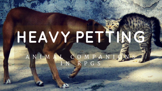 Heavy Petting - Animal Companions RPGs