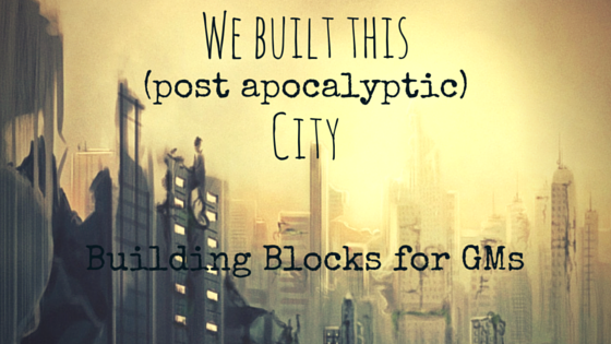 We Built This post apocalyptic city