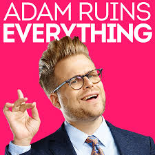David Ruins Adam Ruins Everything