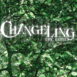 Changeling the Lost Ep 3: Strangled Solstice 2 of 2