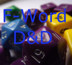 F-Word D&D: Eldritch Annoyances