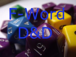 F-WORD D&D