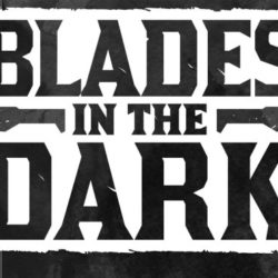 Blades in the Dark Ep 1: New Kids on the Dock